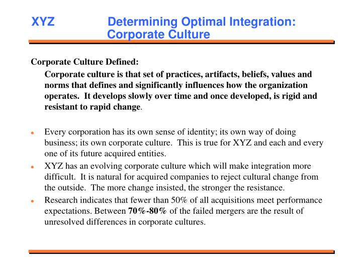 XYZ             Determining Optimal Integration:   Corporate Culture