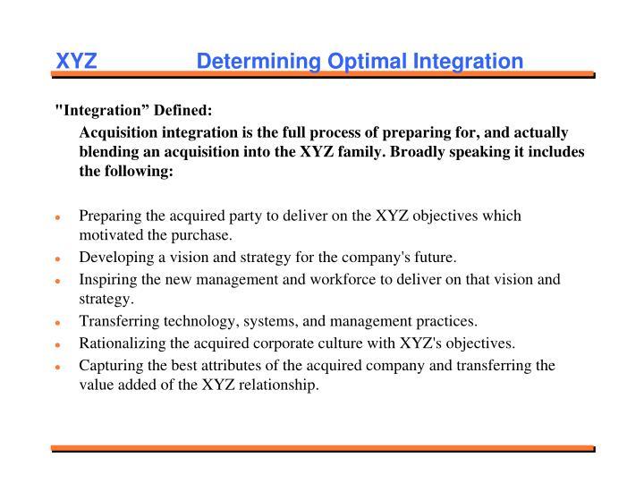 XYZ   Determining Optimal Integration