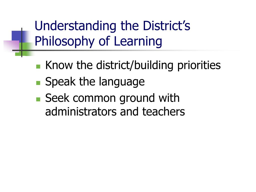 Understanding the District's Philosophy of Learning
