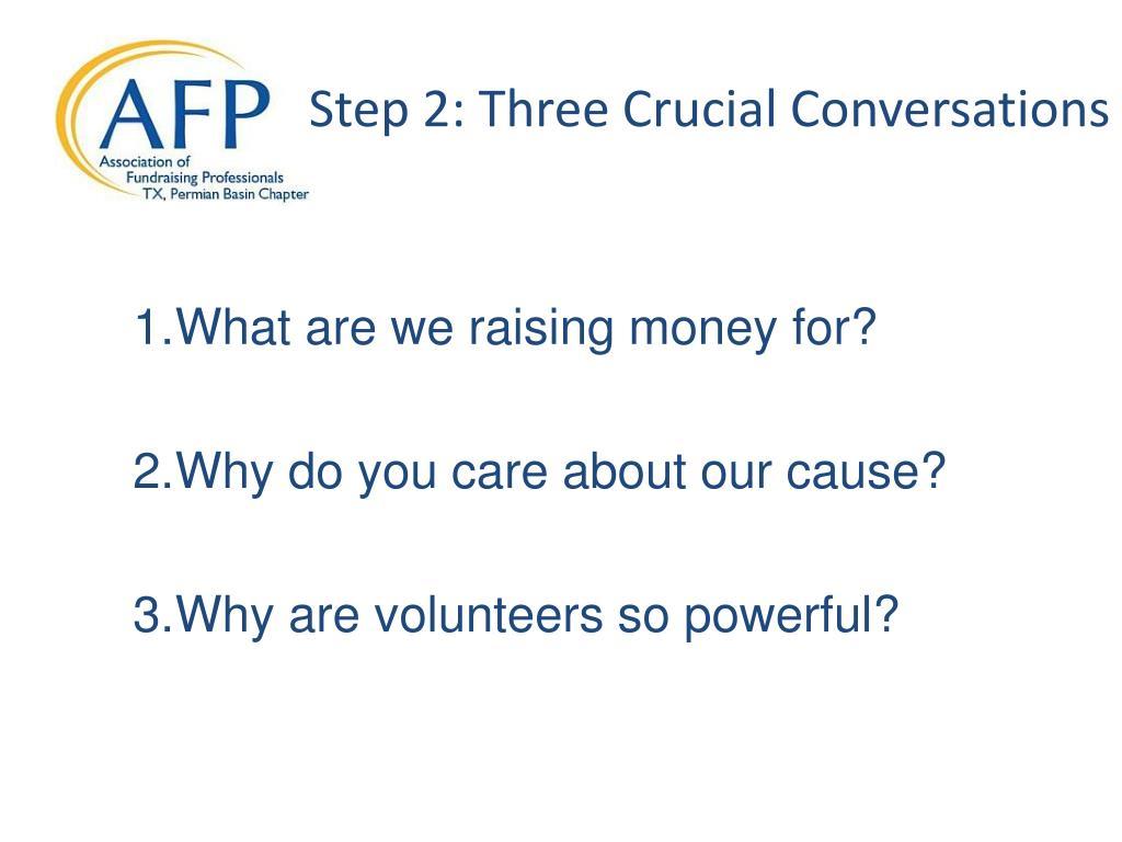Step 2: Three Crucial Conversations