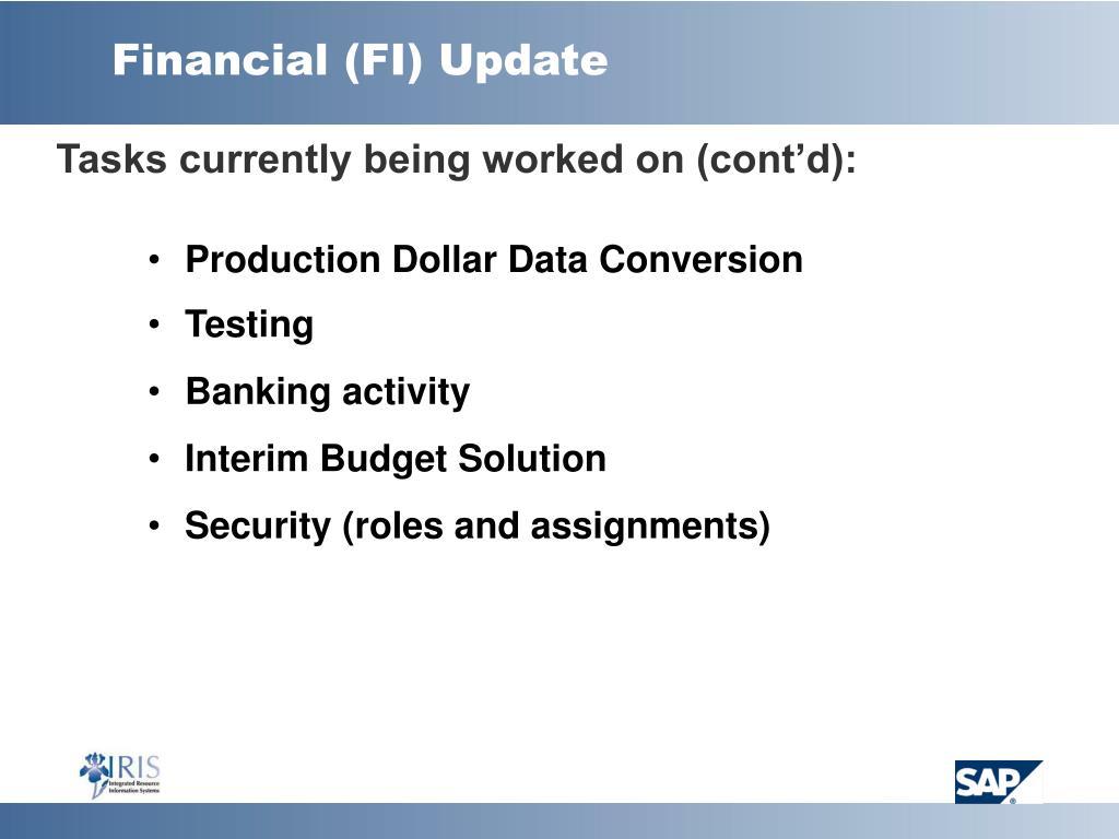 Financial (FI) Update