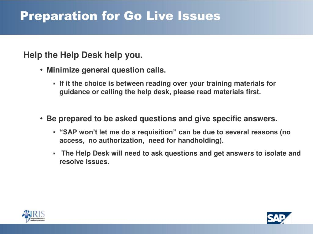 Preparation for Go Live Issues