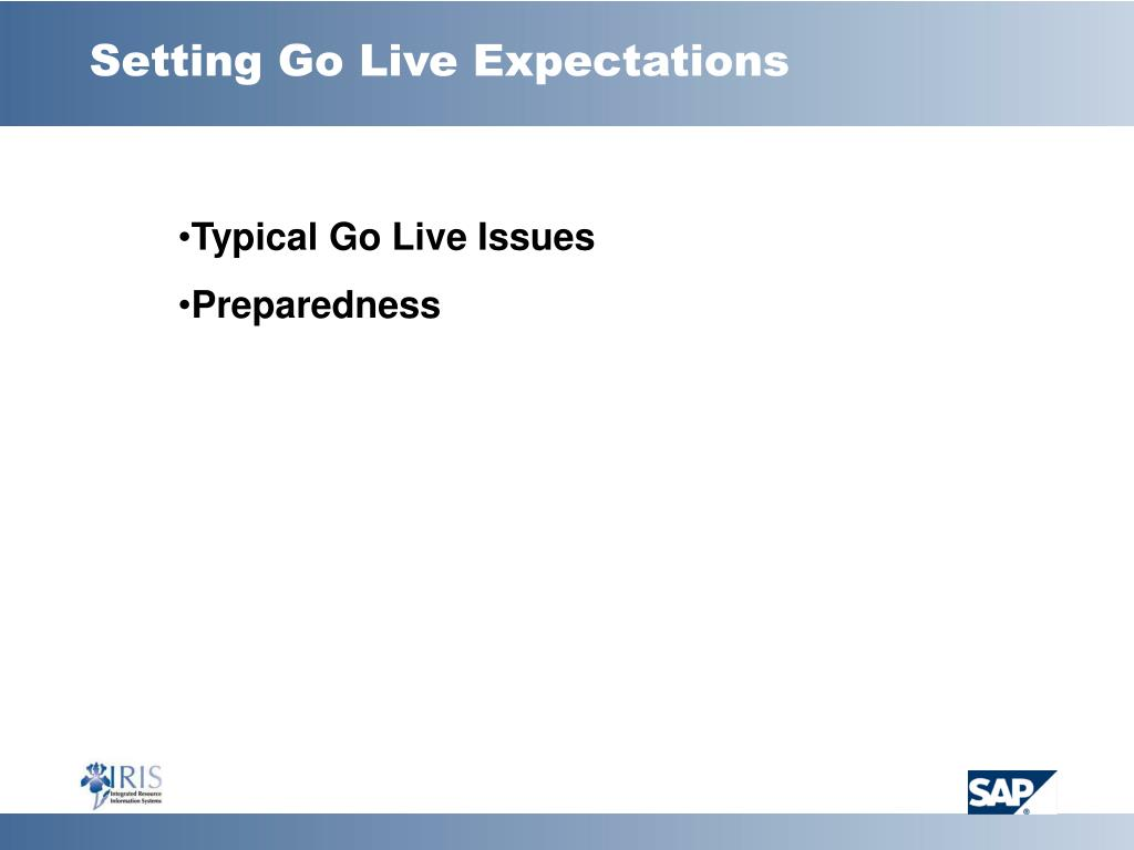 Setting Go Live Expectations