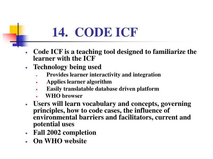 14.  CODE ICF