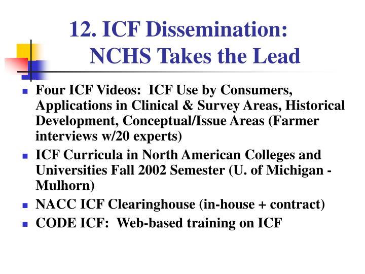 ICF Dissemination: