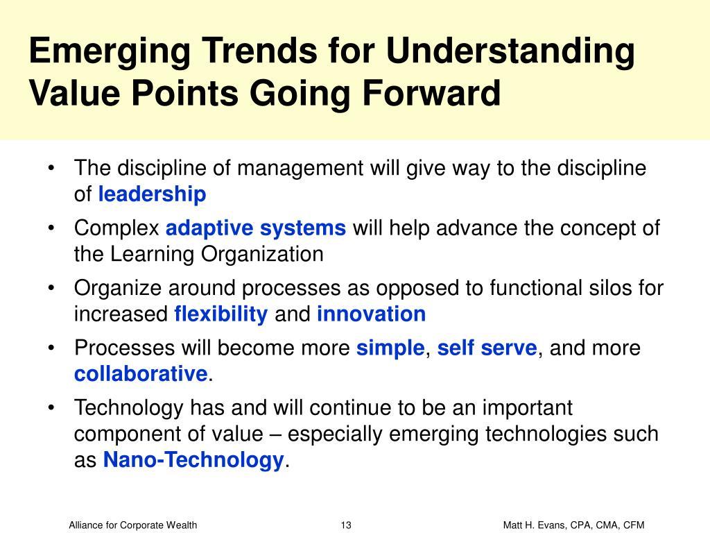 Emerging Trends for Understanding Value Points Going Forward