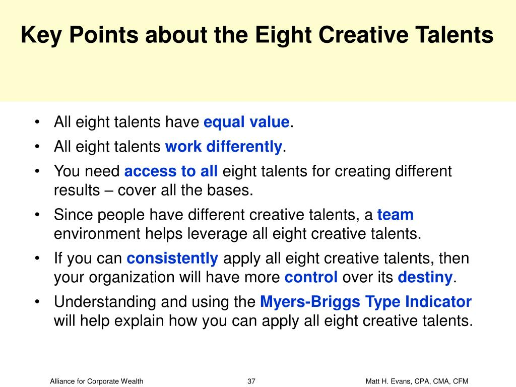 Key Points about the Eight Creative Talents