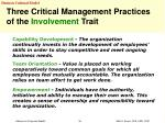three critical management practices of the involvement trait