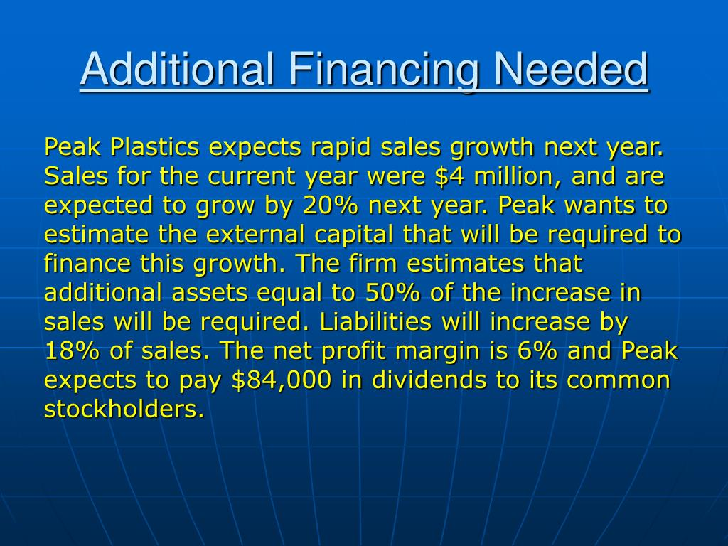 Additional Financing Needed