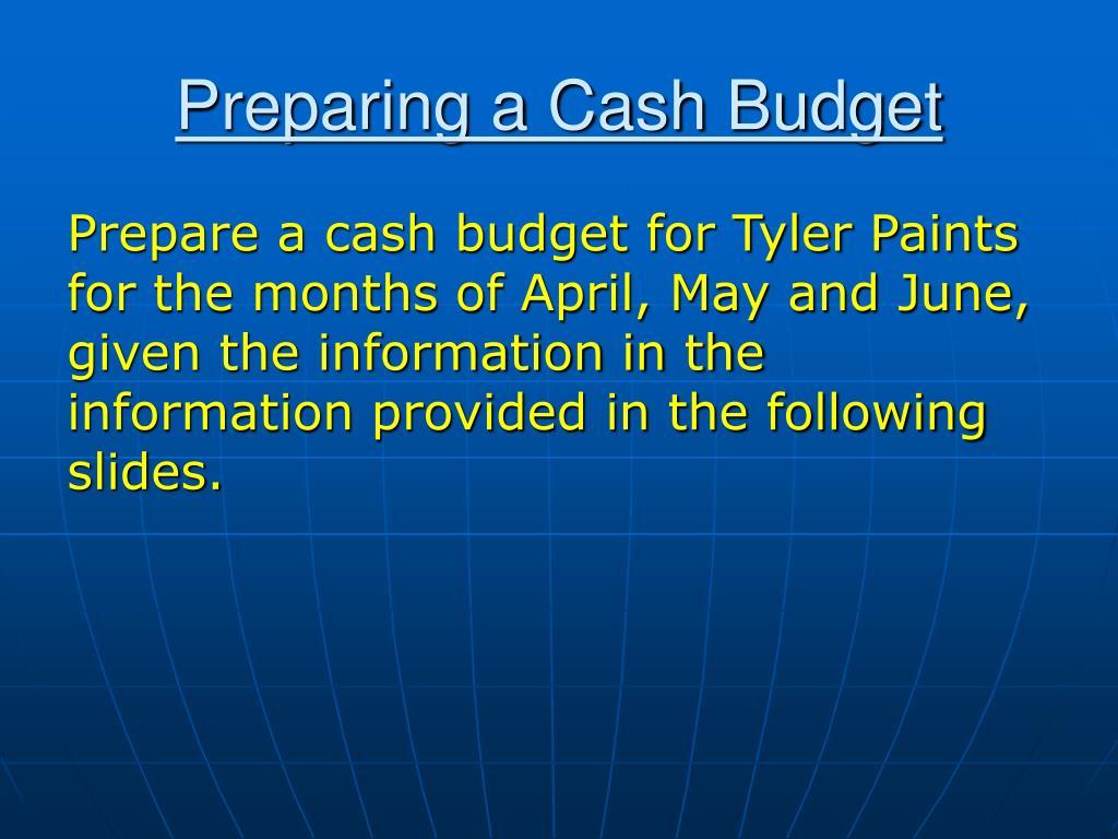 Preparing a Cash Budget