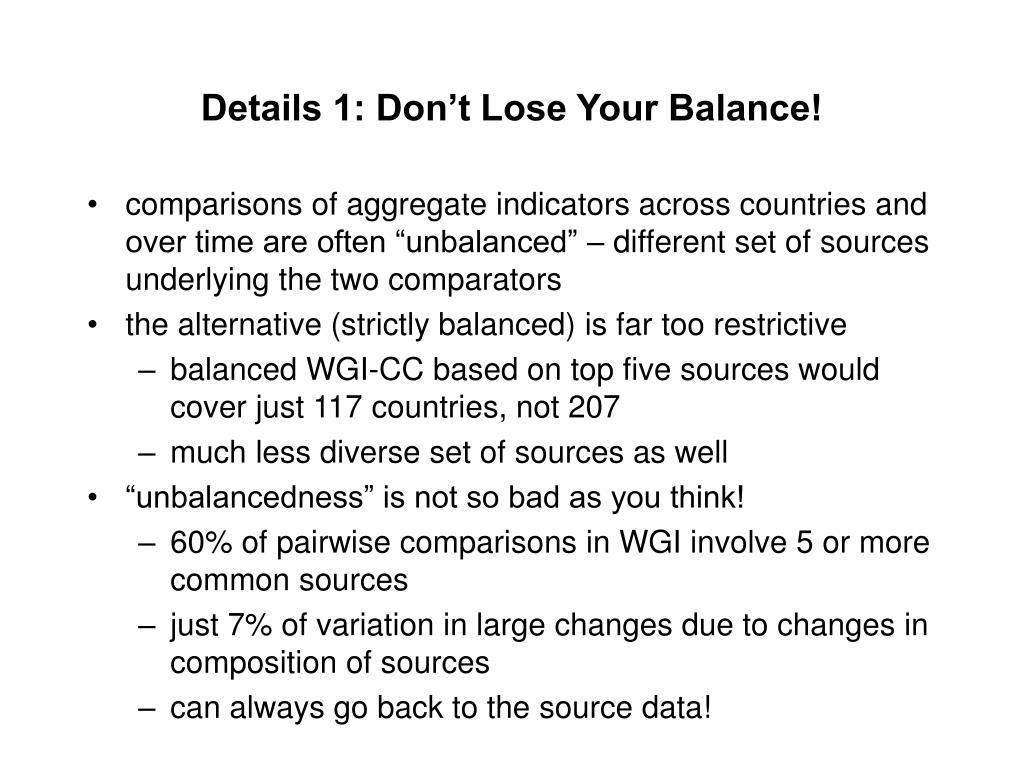 Details 1: Don't Lose Your Balance!
