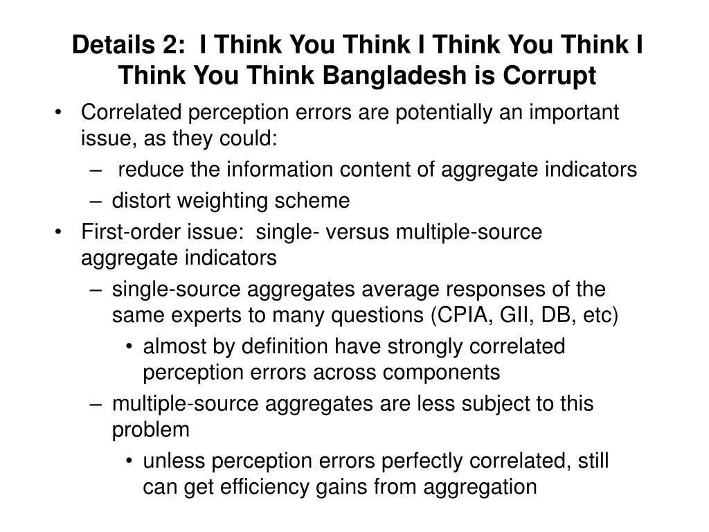Details 2:  I Think You Think I Think You Think I Think You Think Bangladesh is Corrupt