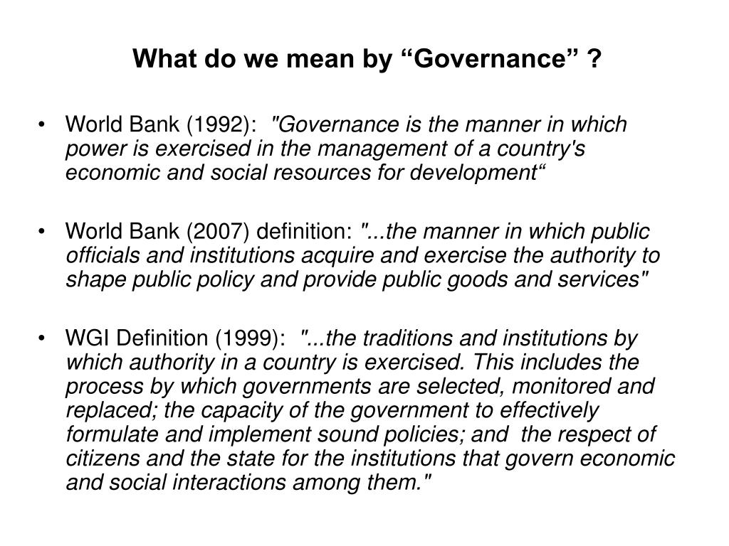 """What do we mean by """"Governance"""" ?"""