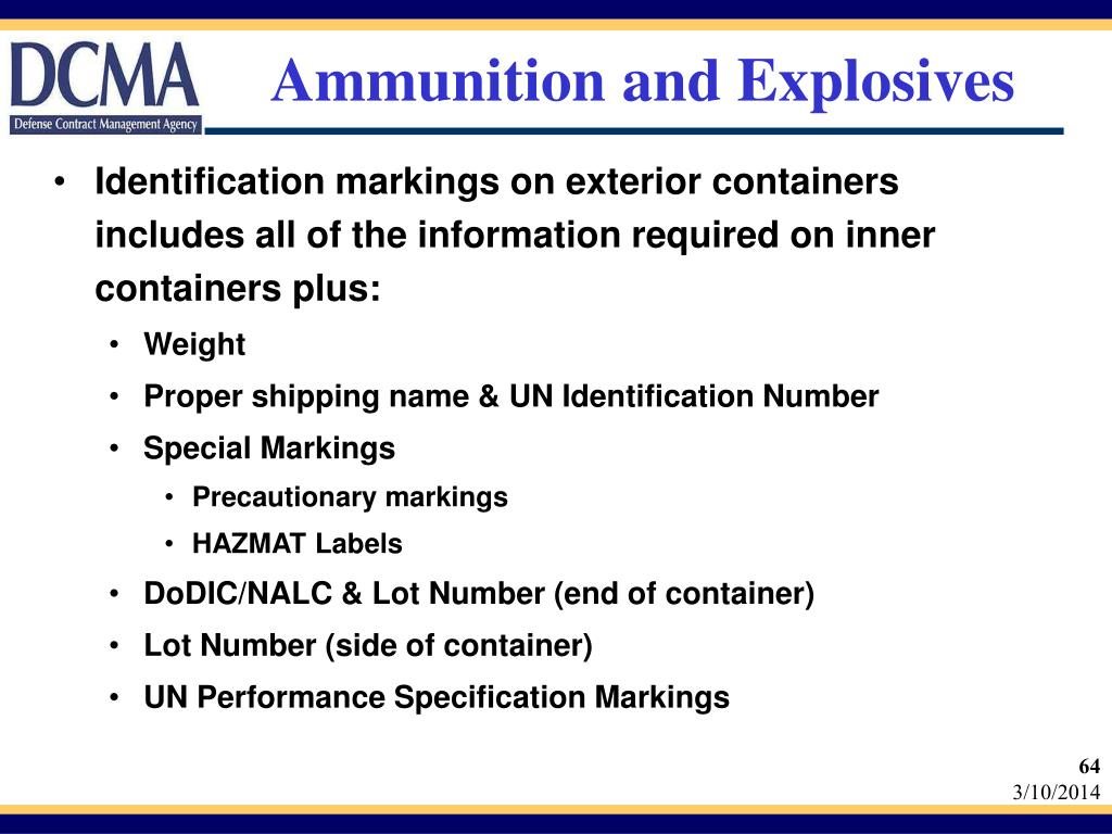 Ammunition and Explosives