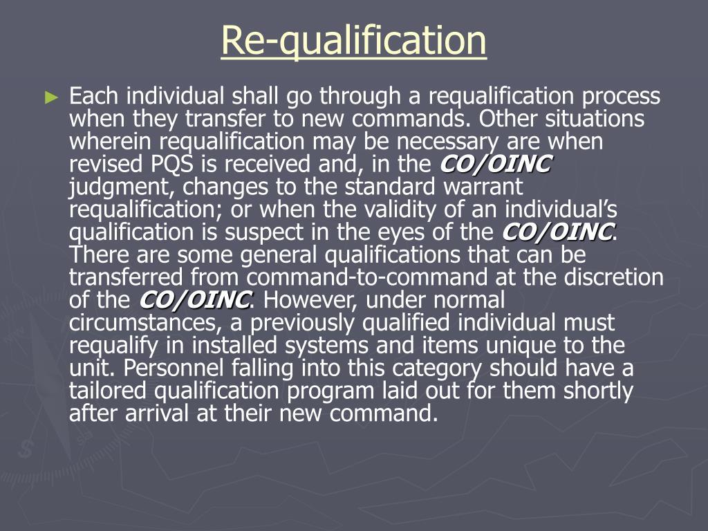 Re-qualification