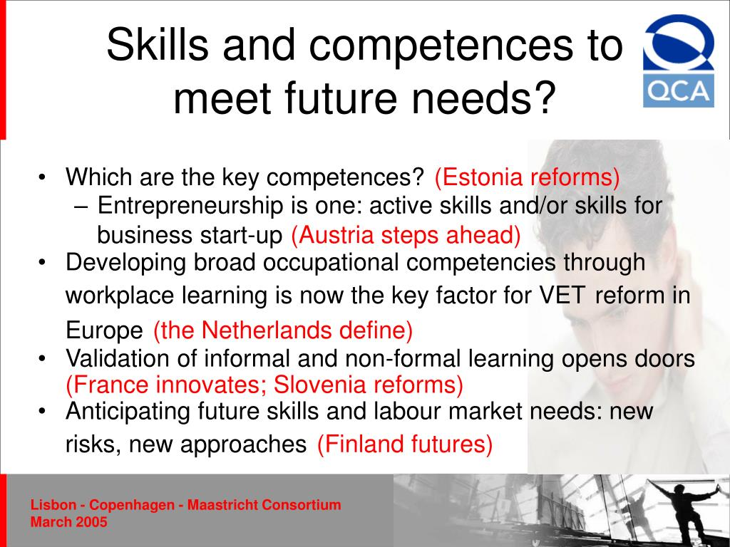 Skills and competences to