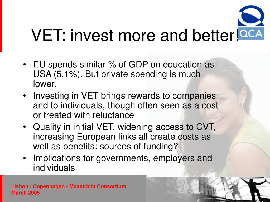 VET: invest more and better!