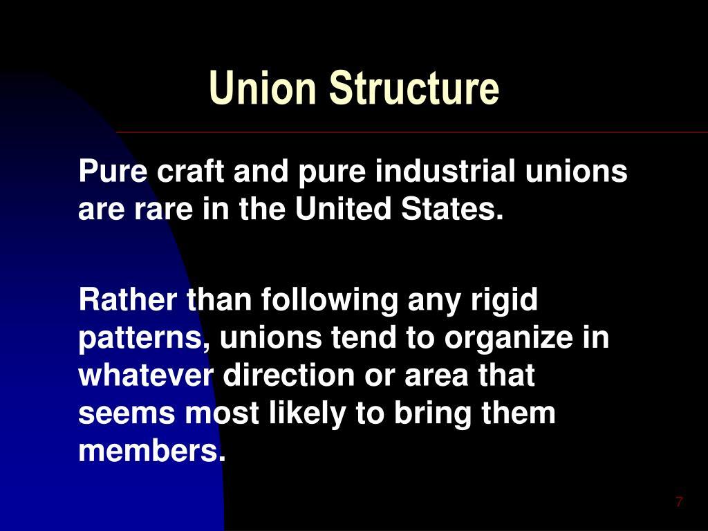 Union Structure