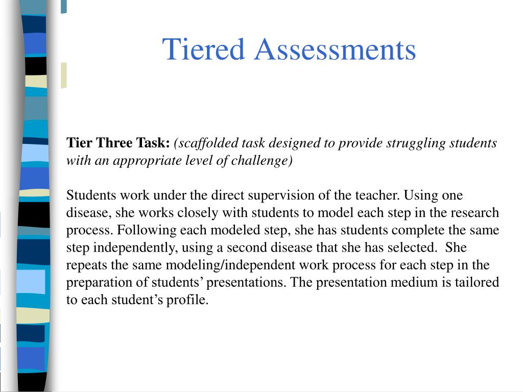 Tiered Assessments