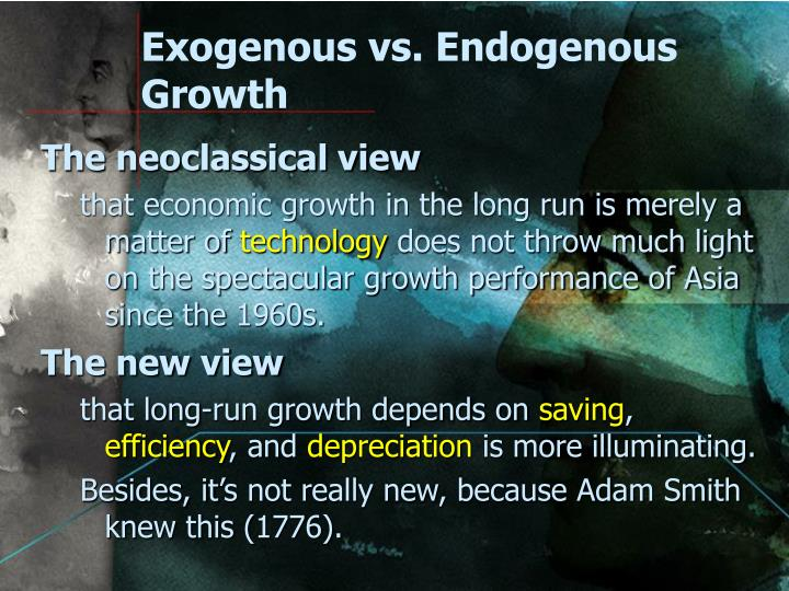 Exogenous vs. Endogenous Growth