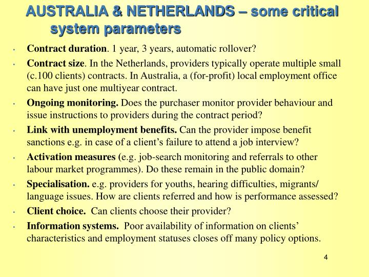 AUSTRALIA & NETHERLANDS – some critical system parameters