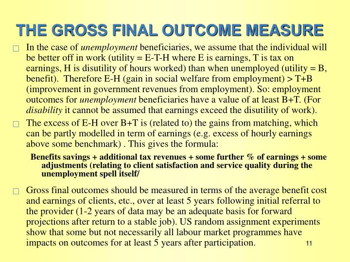 THE GROSS FINAL OUTCOME MEASURE