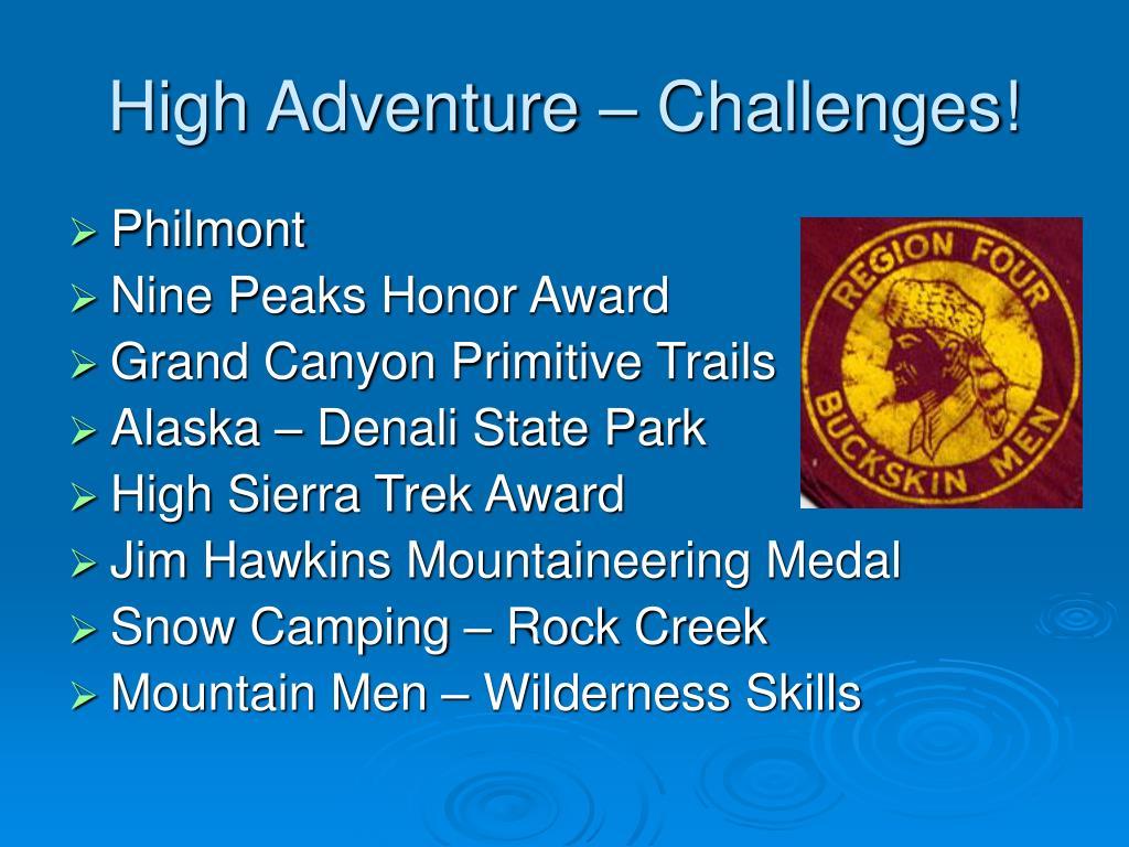 High Adventure – Challenges!