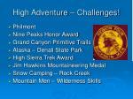 high adventure challenges