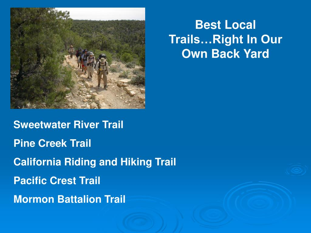 Best Local Trails…Right In Our Own Back Yard