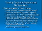 training trails for experienced backpackers