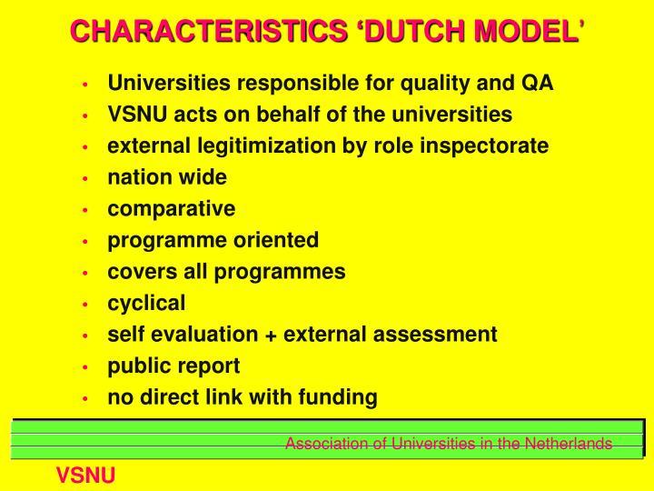 CHARACTERISTICS 'DUTCH MODEL