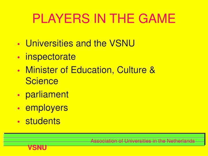 PLAYERS IN THE GAME