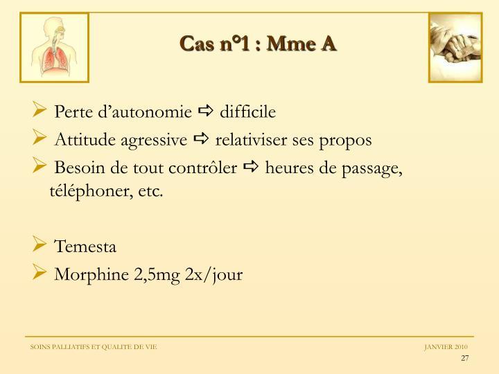 Cas n°1 : Mme A