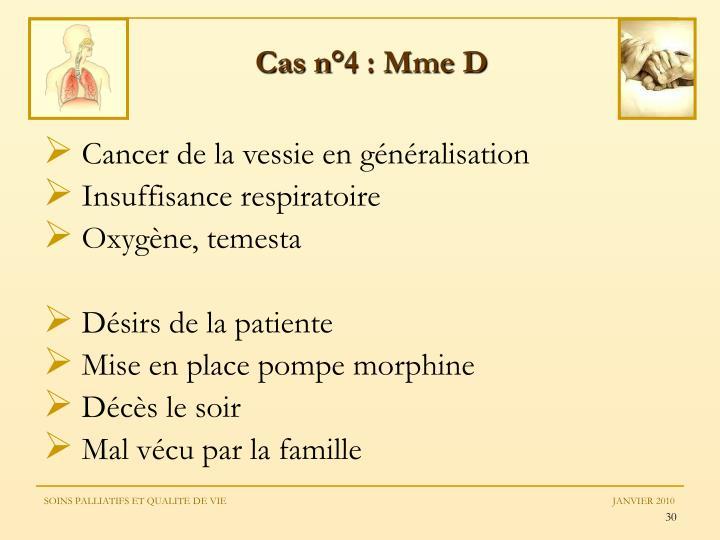 Cas n°4 : Mme D