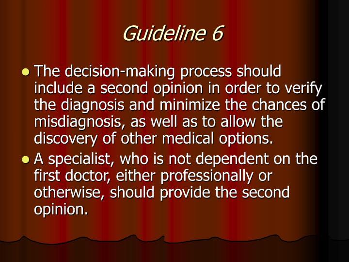Guideline 6