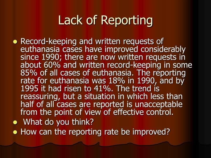 Lack of Reporting
