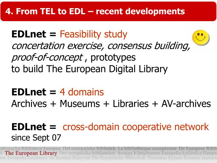 4. From TEL to EDL – recent developments