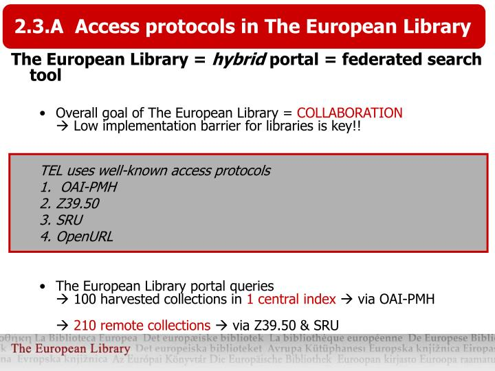 2.3.A  Access protocols in The European Library