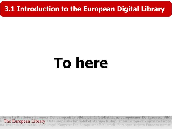 3.1 Introduction to the European Digital Library