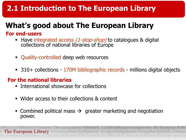 2.1 Introduction to The European Library