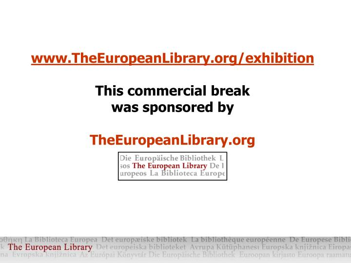 www.TheEuropeanLibrary.org/exhibition