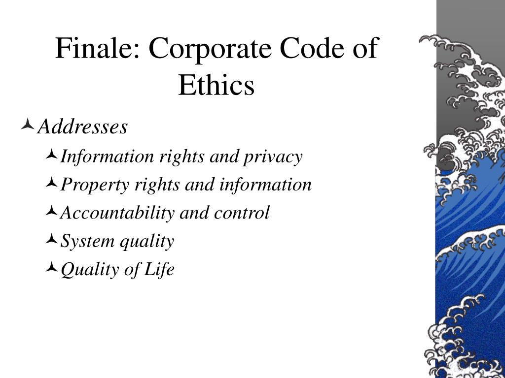 Finale: Corporate Code of Ethics