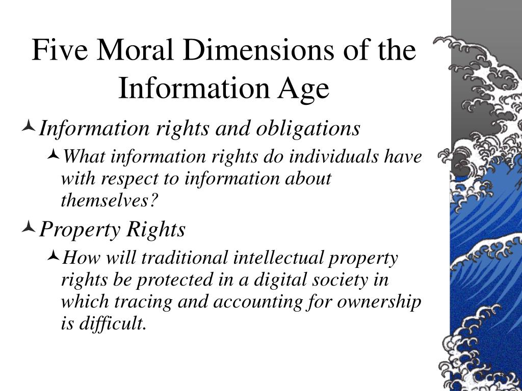 Five Moral Dimensions of the Information Age