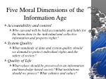 five moral dimensions of the information age4