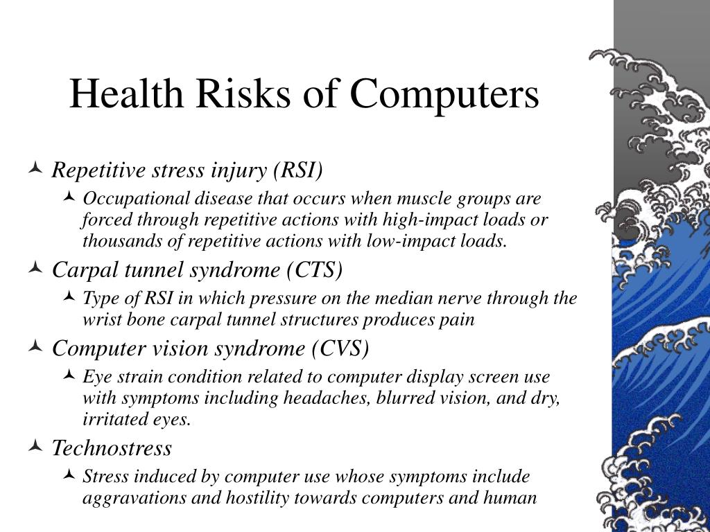 Health Risks of Computers