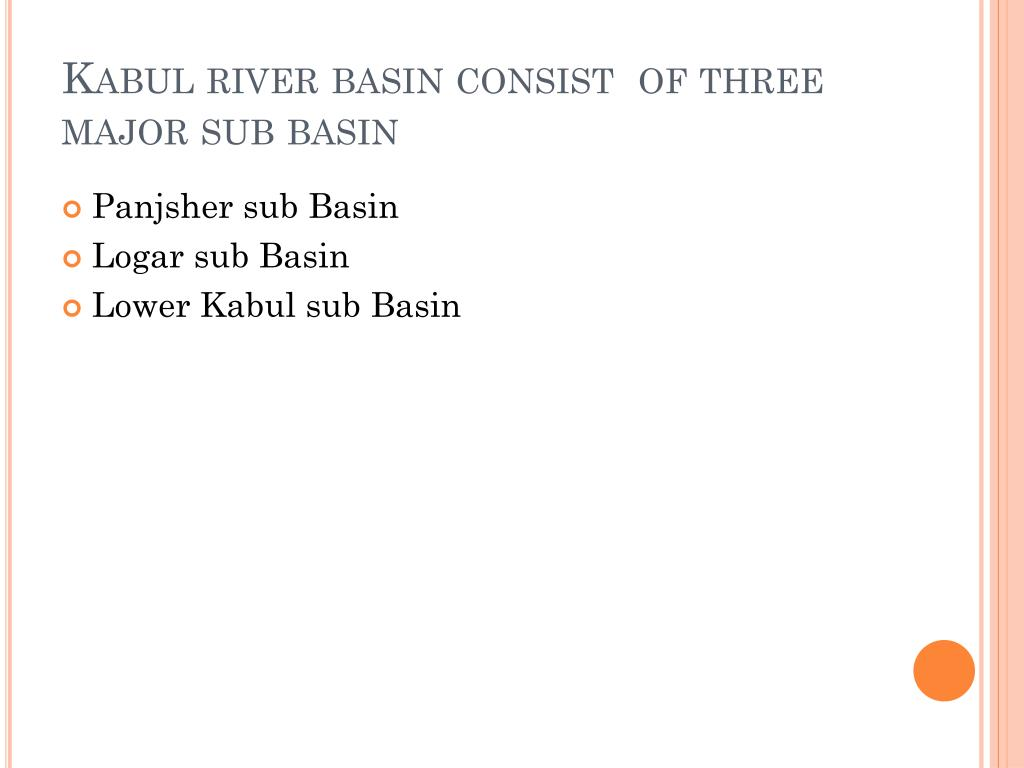 Kabul river basin consist  of three major sub basin