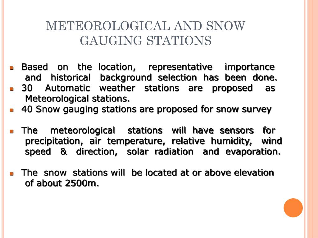 METEOROLOGICAL AND SNOW GAUGING STATIONS