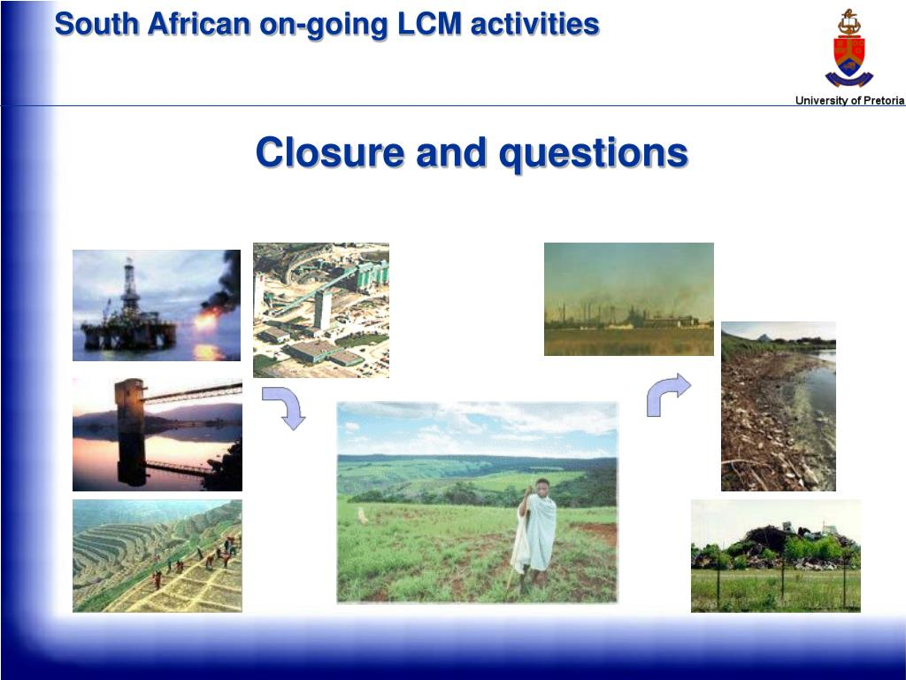 South African on-going LCM activities