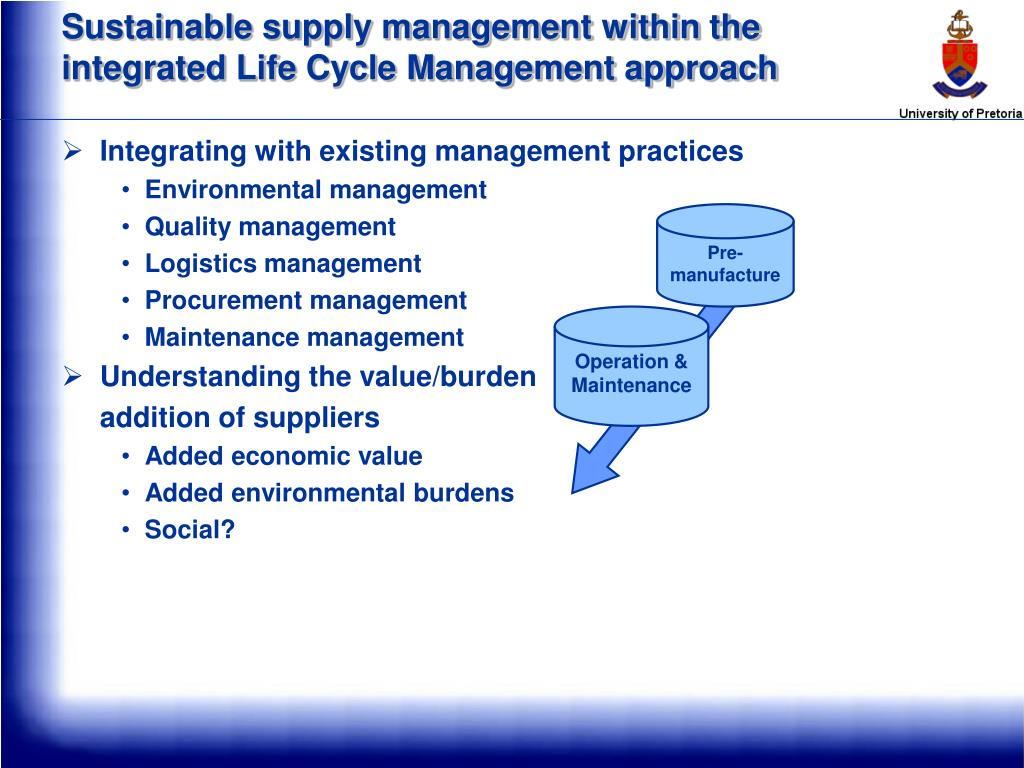 Sustainable supply management within the integrated Life Cycle Management approach