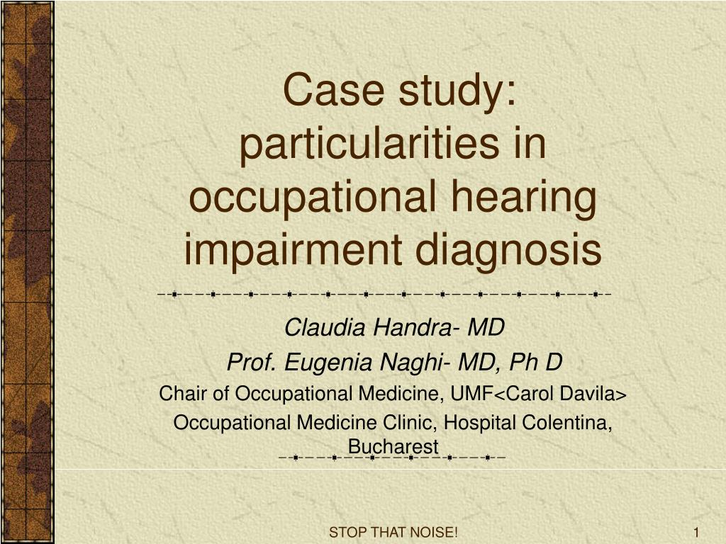 Case study: particularities in occupational hearing impairment diagnosis
